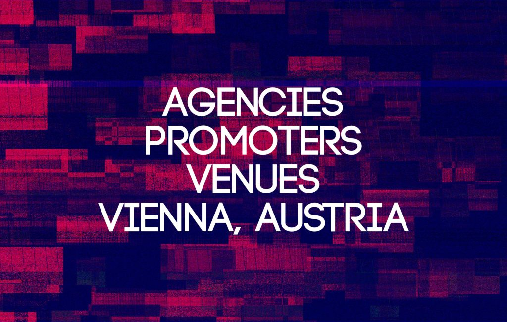 The list of agencies, promoters and venues in Vienna, Austria