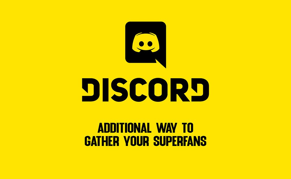 Discord: gather your superfans