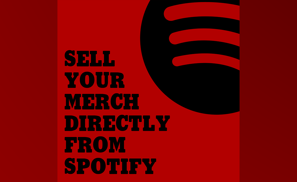 Sell your merch directly from Spotify